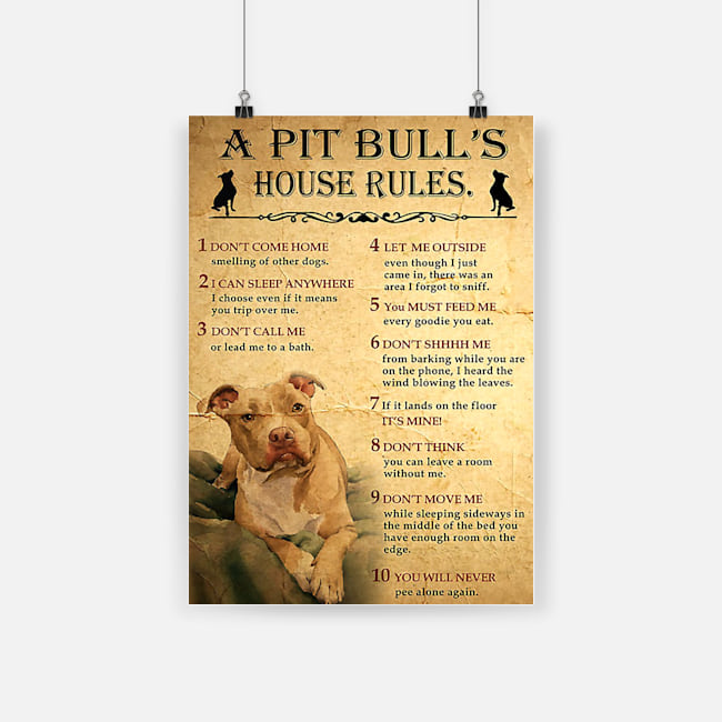 A pitbull's house rules poster 3