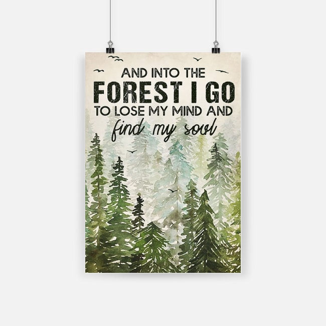 And into the forest i go to lose my mind and find my soul poster 1