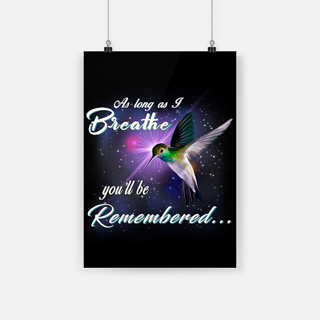 As long as i breathe you'll be remembered poster 1