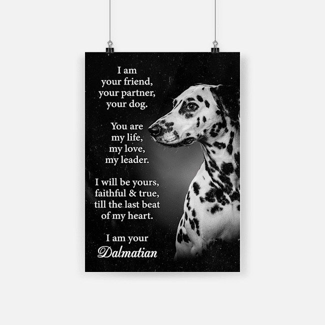 Dog dalmatian i am your friend poster 1