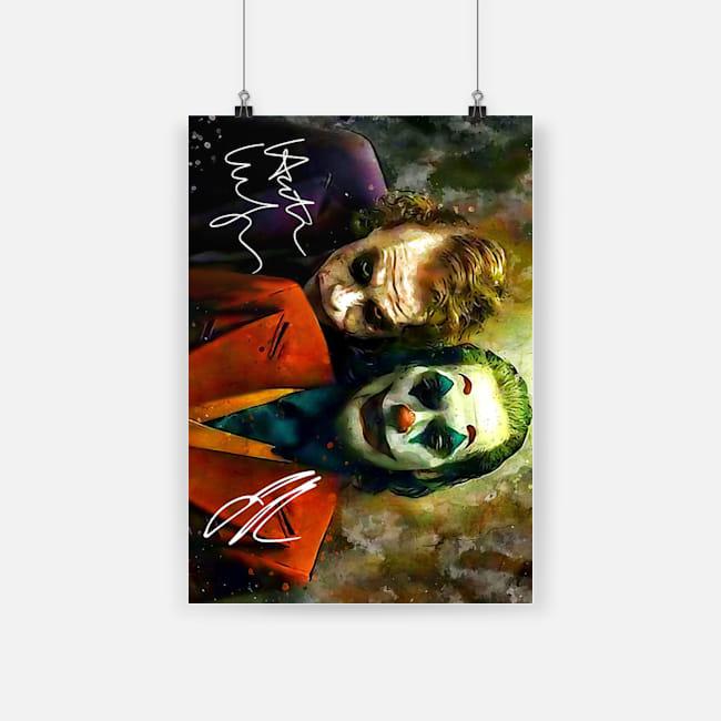 Joker joaquin phoenix and heath ledger signatures poster 2