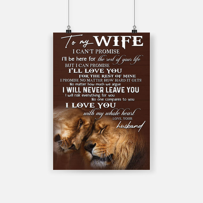 To my wife i love you with my whole heart lion poster 1