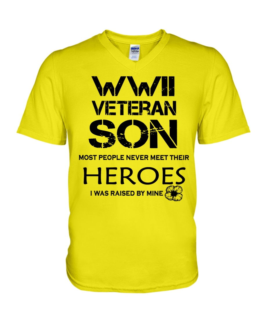 WWII veteran son most people never meet their heroes i was raised by mine v-neck