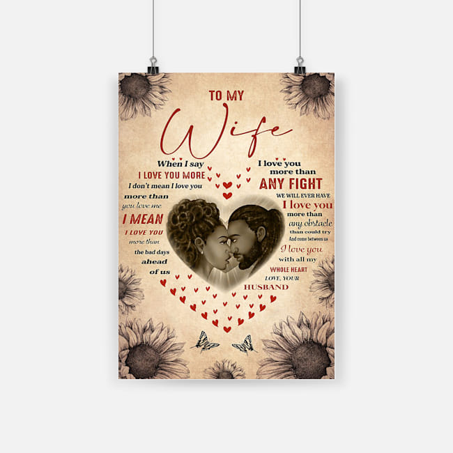 African american black couple to my wife when i say i love you more poster 4