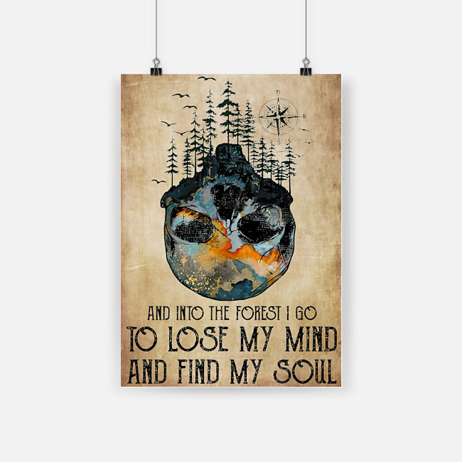 And into the forest i go to lose my mind and find my soul skull poster 2