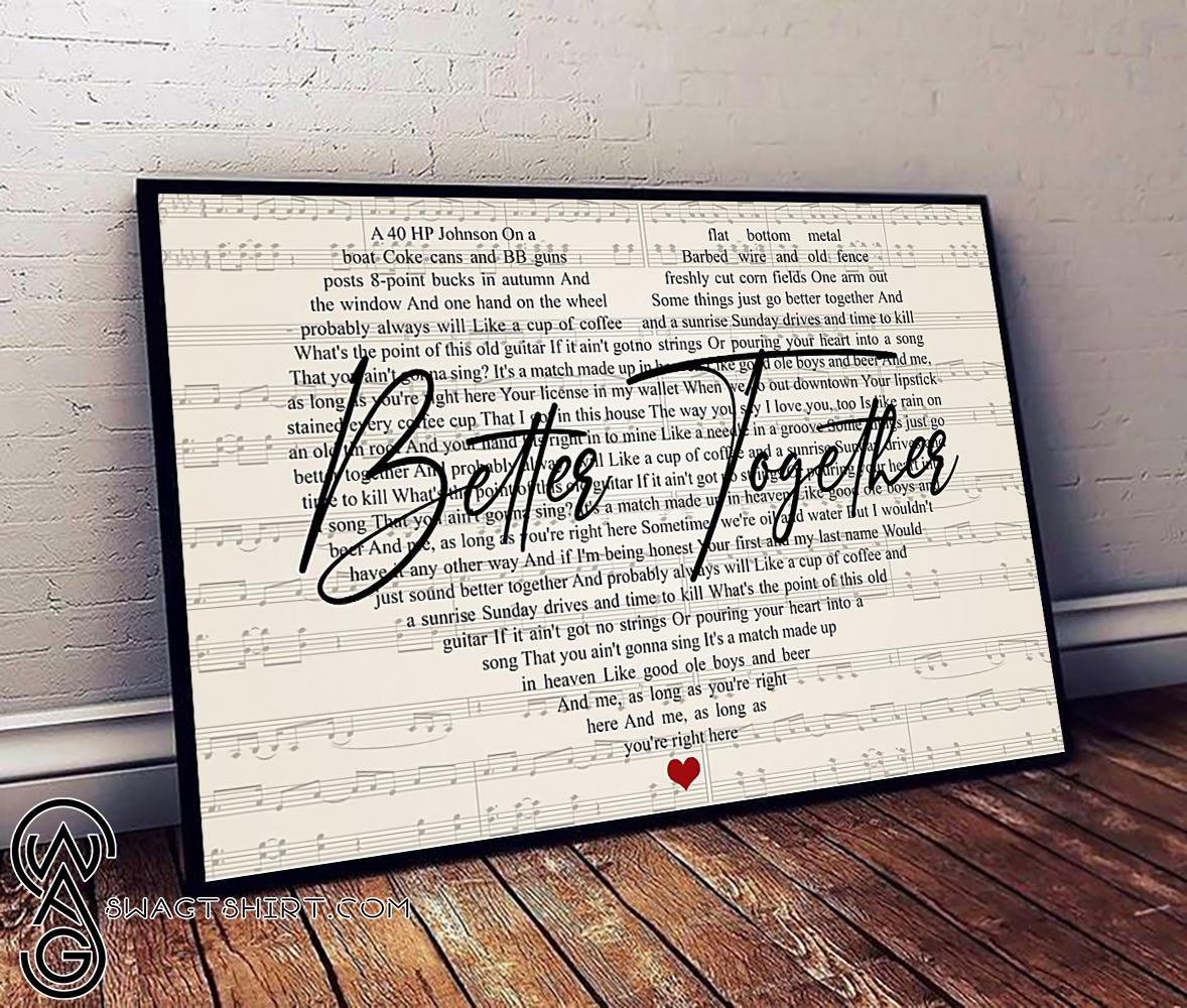 Better together luke combs lyrics poster
