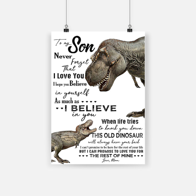 Dinosaur to my amazing son never forget how much i love you poster 4
