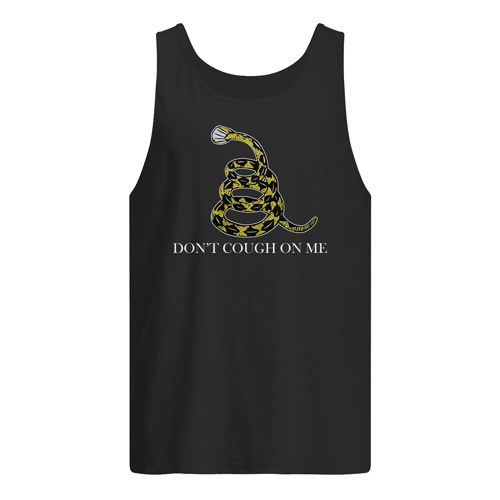 Don't cough on me snake tank top