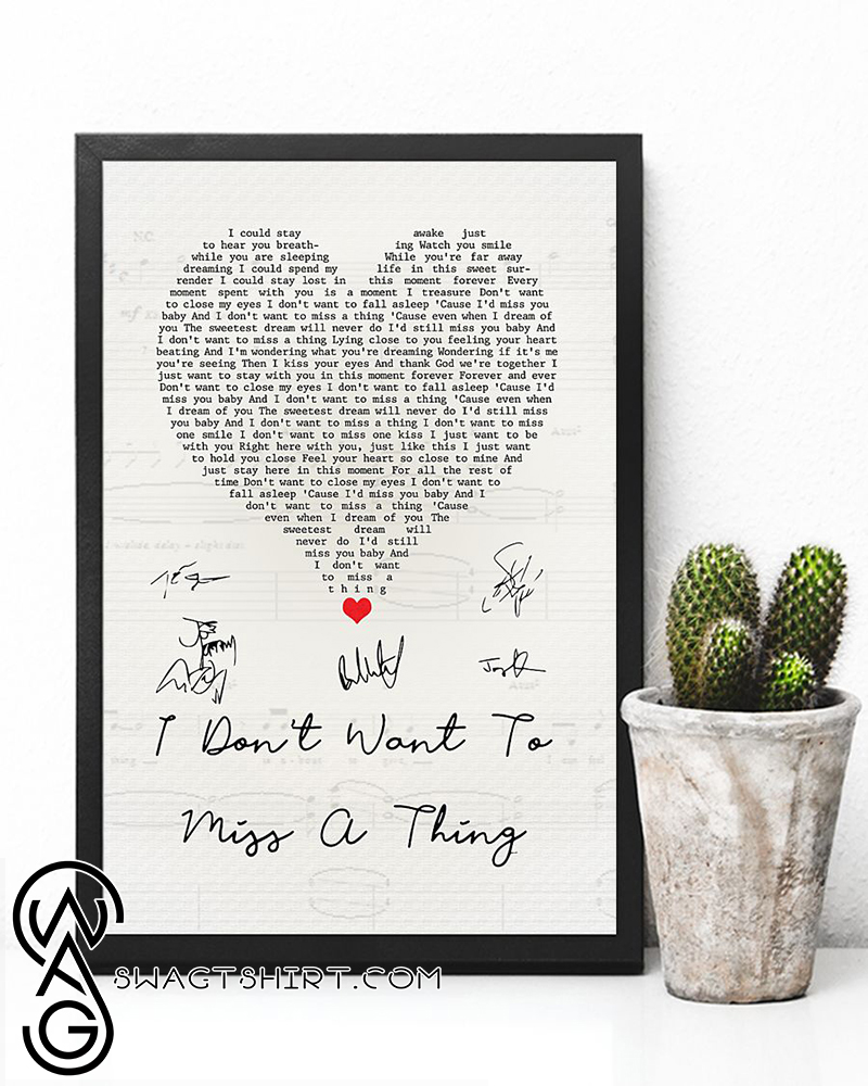 I don't want to miss a thing vintage heart quote song lyrics poster
