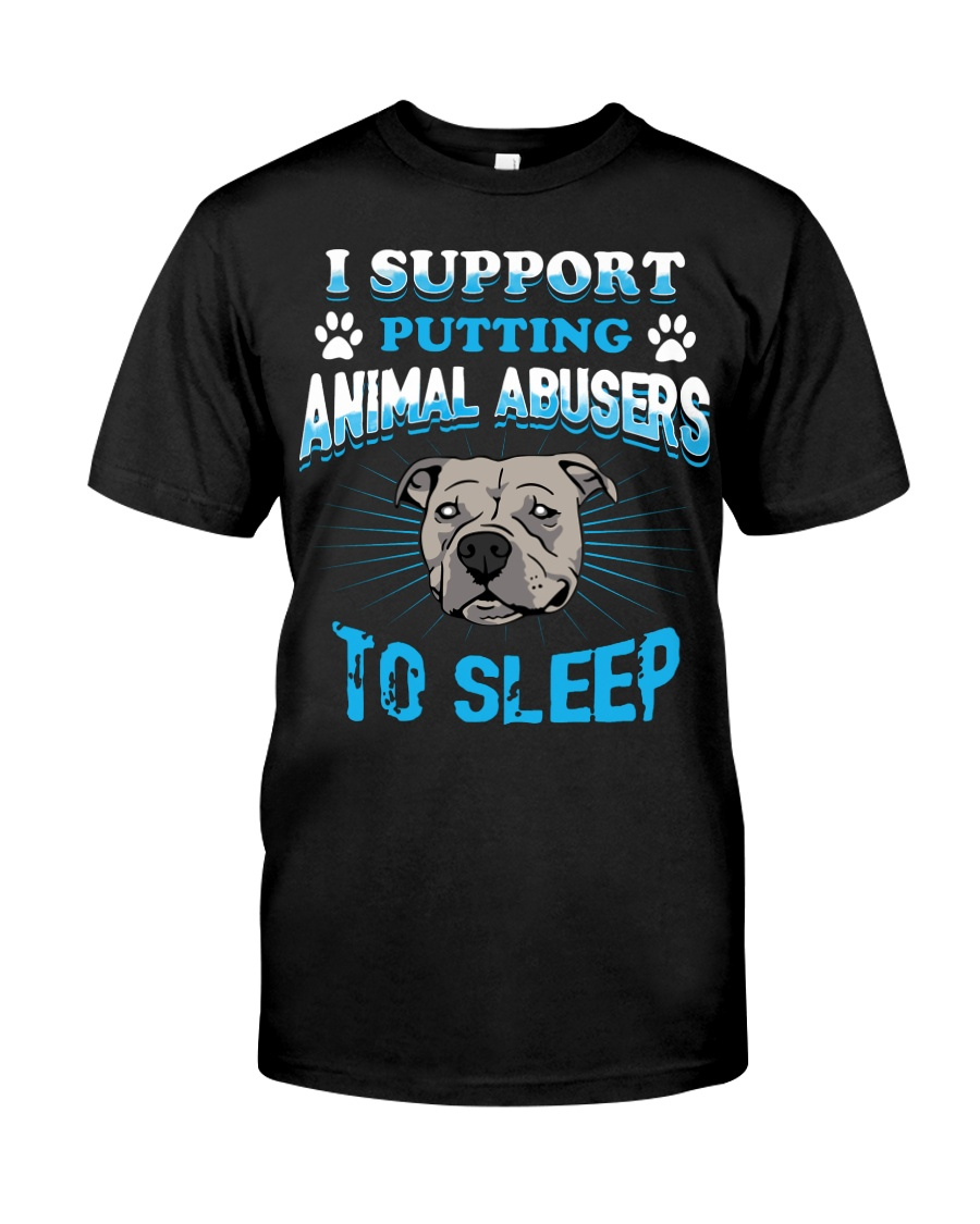 I support putting animal abusers to sleep dog rescue guy shirt
