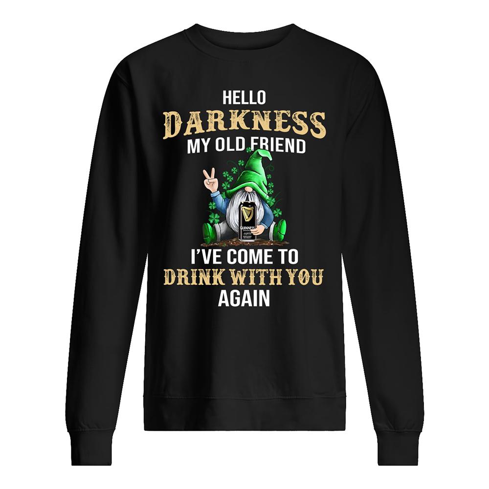Irish gnome guinness hello darkness my old friend st patrick's day sweatshirt
