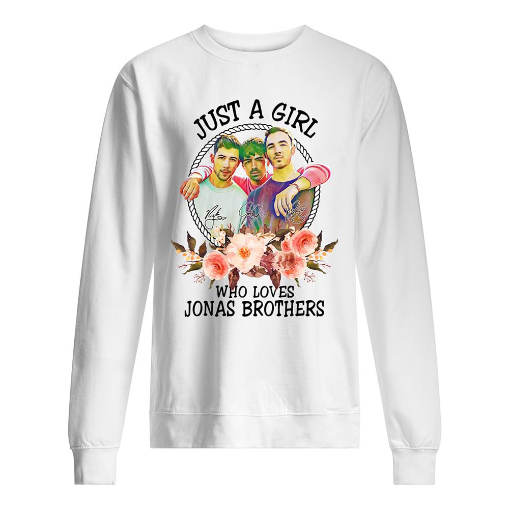 Just a girl who loves jonas brothers sweatshirt
