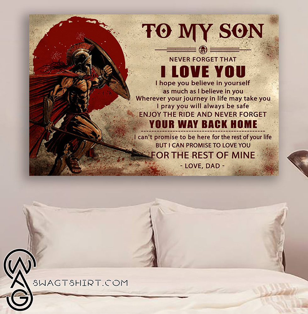Knight templar to my son never forget how much i love you dad poster