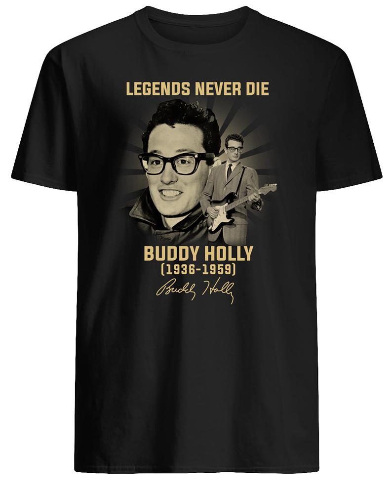 Legends never die buddy holly 1936 1959 signature mens shirt