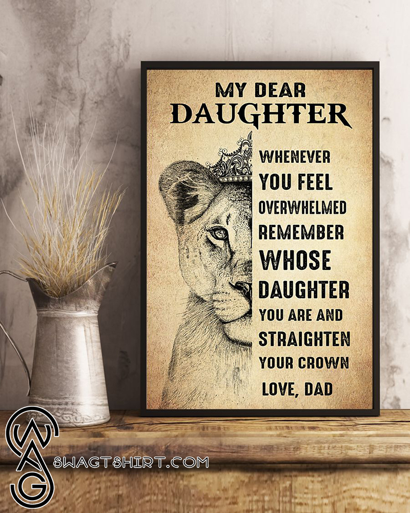 Lion king my dear daughter whenever you feel poster