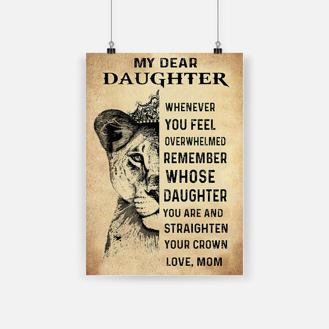 Lion my dear daughter whenever you feel overwhelmed poster 1