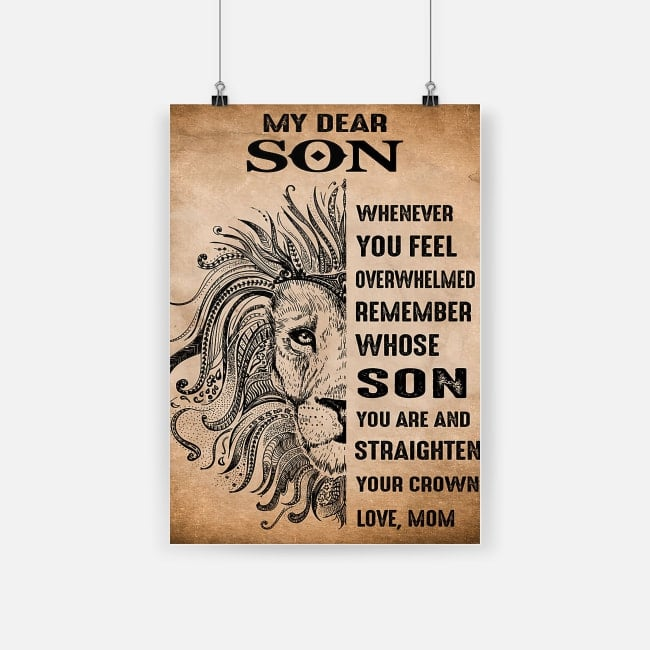 Lion my dear son whenever you feel overwhelmed remember mom poster 2