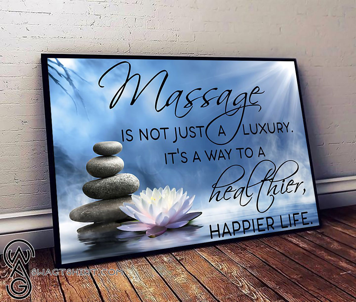 Massage is not just a luxury poster