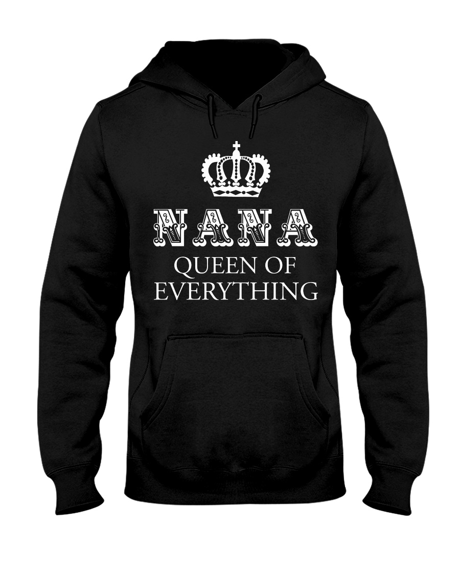 Nana queen of everything hoodie