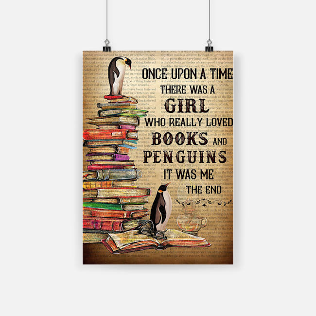 Once upon a time there was a girl who really loved books and penguins poster 2