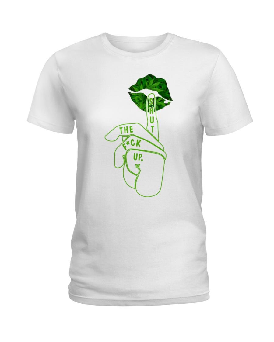 Shut the fuck up cannabis lips lady shirt