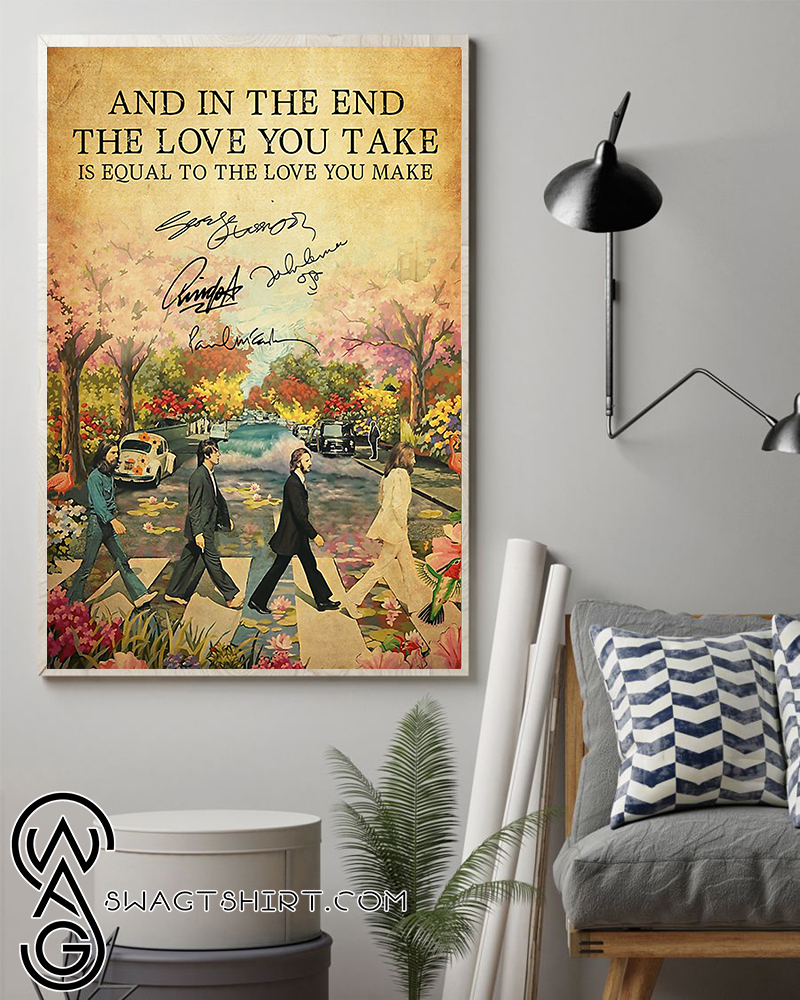 The beatles and in the end the love you take lyrics poster