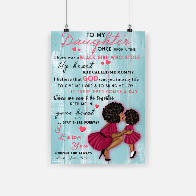 To my daughter black girl who stole heart she called me mommy poster 1