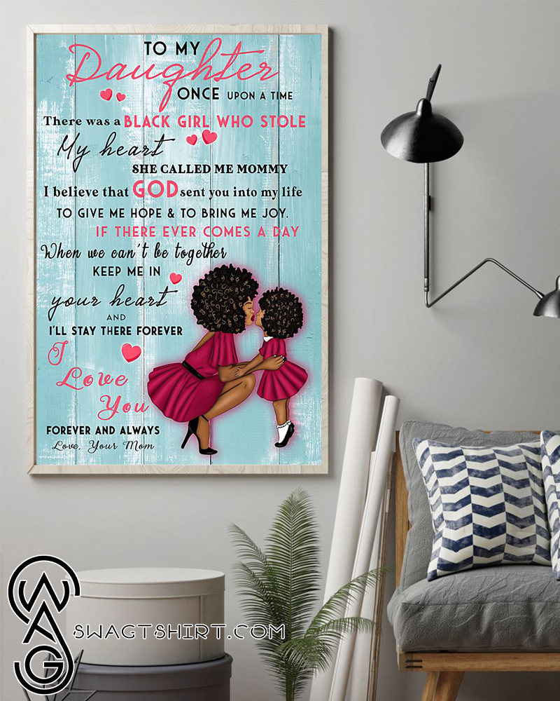 To my daughter black girl who stole heart she called me mommy poster