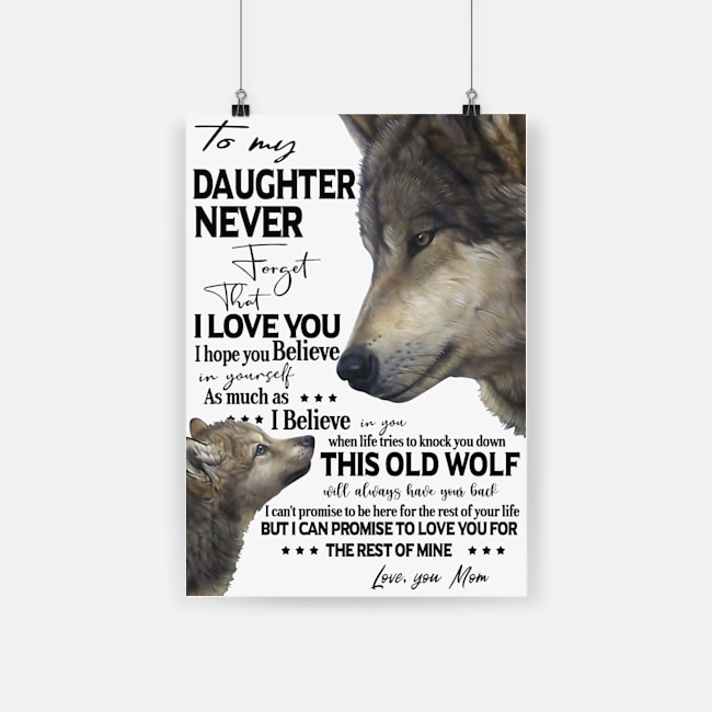 Wolf to my daughter never forget that i love you poster 2