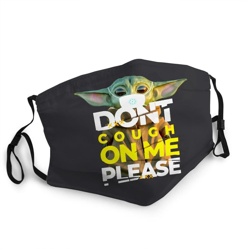 Baby yoda don't cough on me please coronavirus anti-dust face mask 1