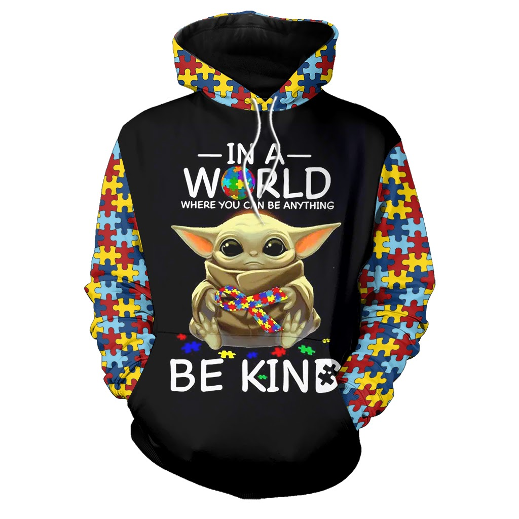 Baby yoda in a world where you can be anything be kind autism awareness full over print hoodie