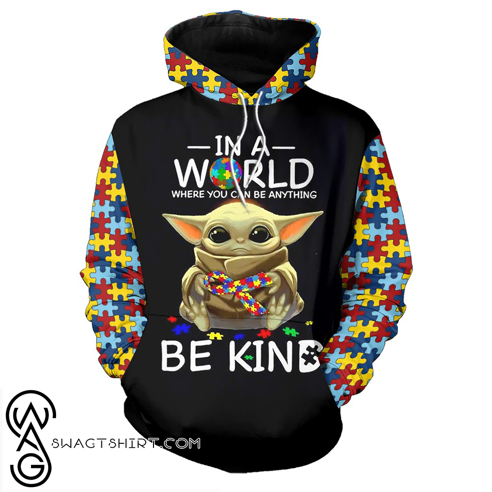 Baby yoda in a world where you can be anything be kind autism awareness full over print shirt