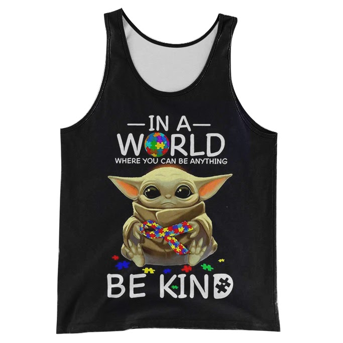 Baby yoda in a world where you can be anything be kind autism awareness full over print tank top