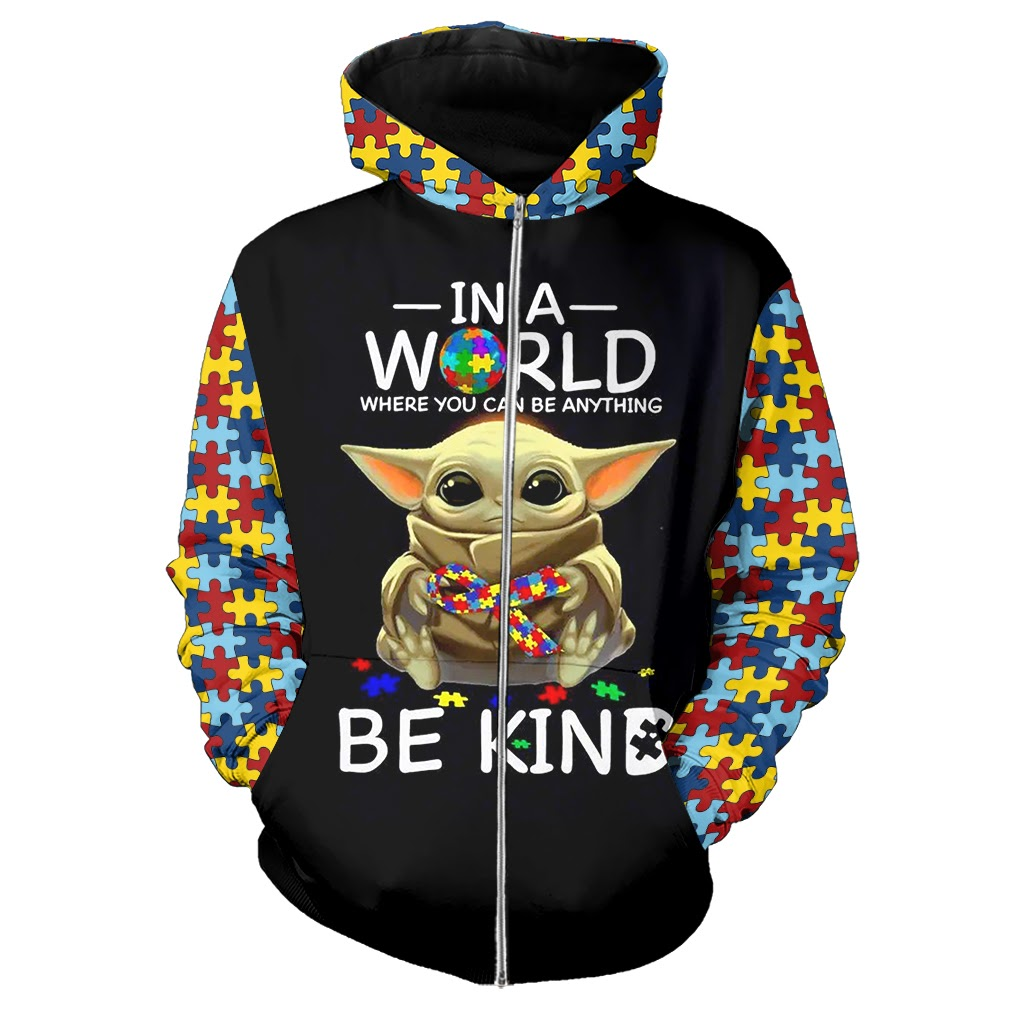 Baby yoda in a world where you can be anything be kind autism awareness full over print zip hoodie