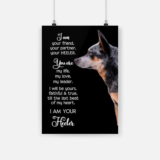 I am your friend i am your heeler german shepherd poster 3