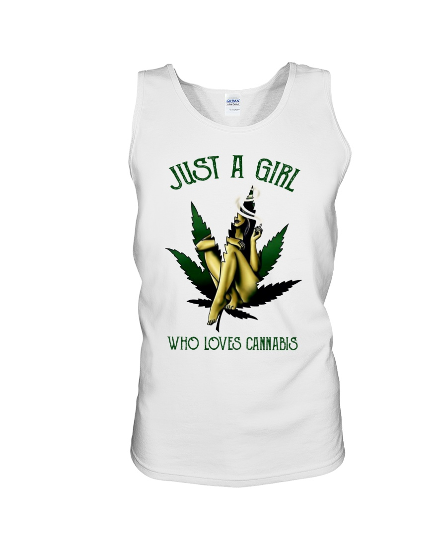 Just a girl who loves cannabis tank top