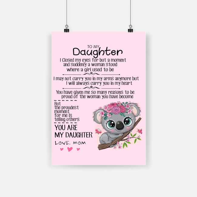 Koala to my daughter love mom poster 3