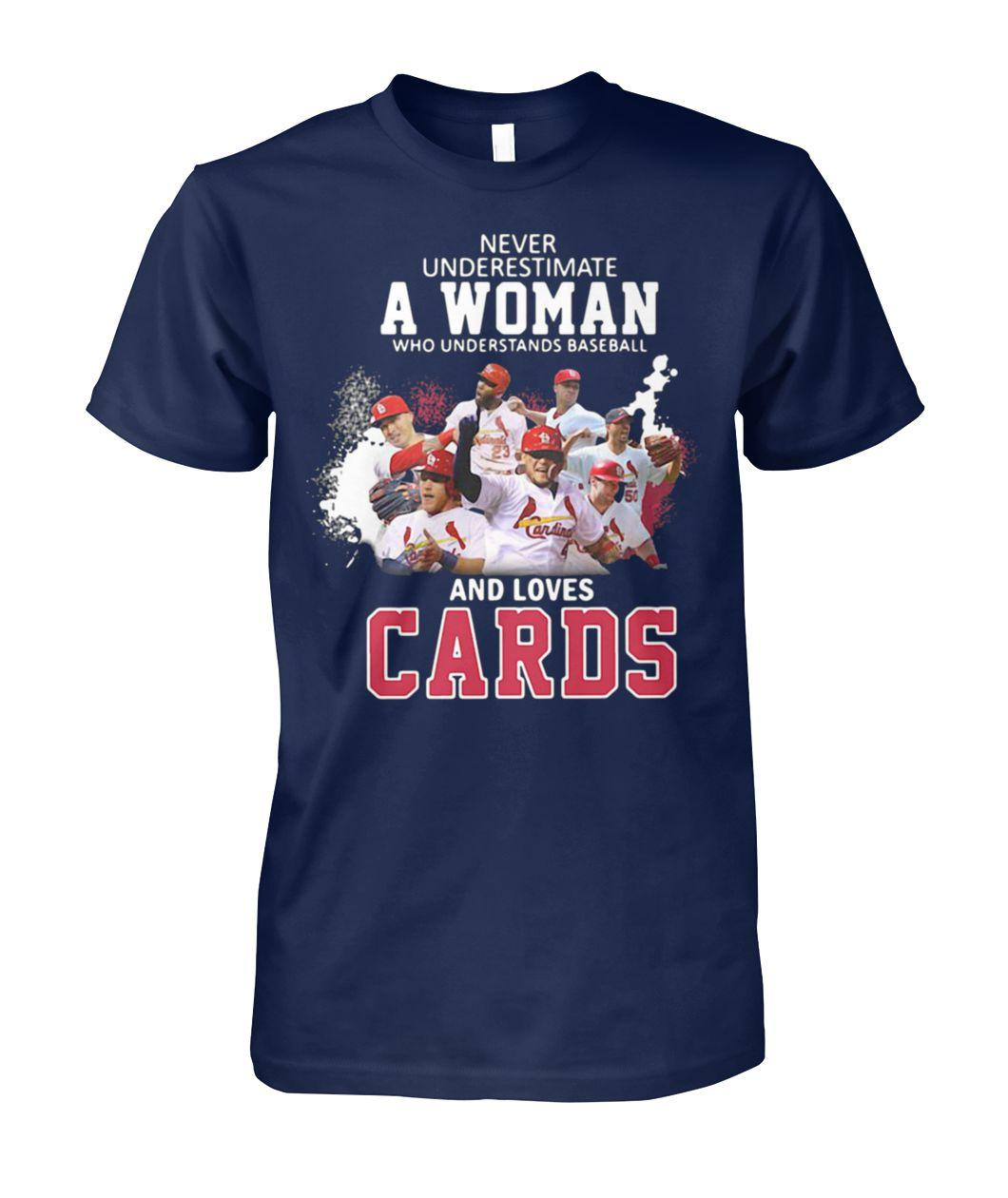 Never underestimate a woman who understands baseball and loves st louis cardinals guy shirt