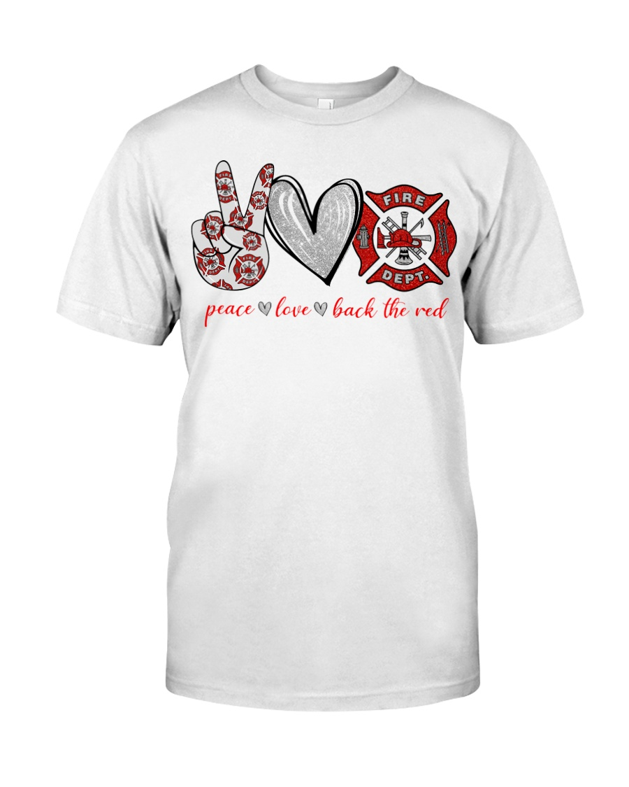 Peace love back the red firefighter guy shirt