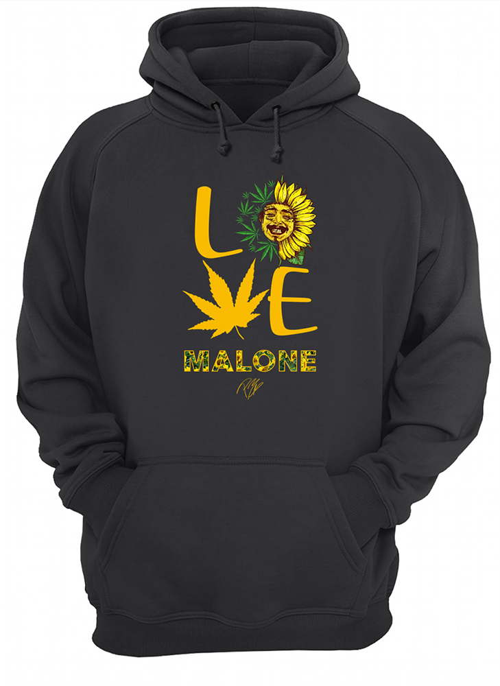 Post malone love sunflower and weed cannabis hoodie