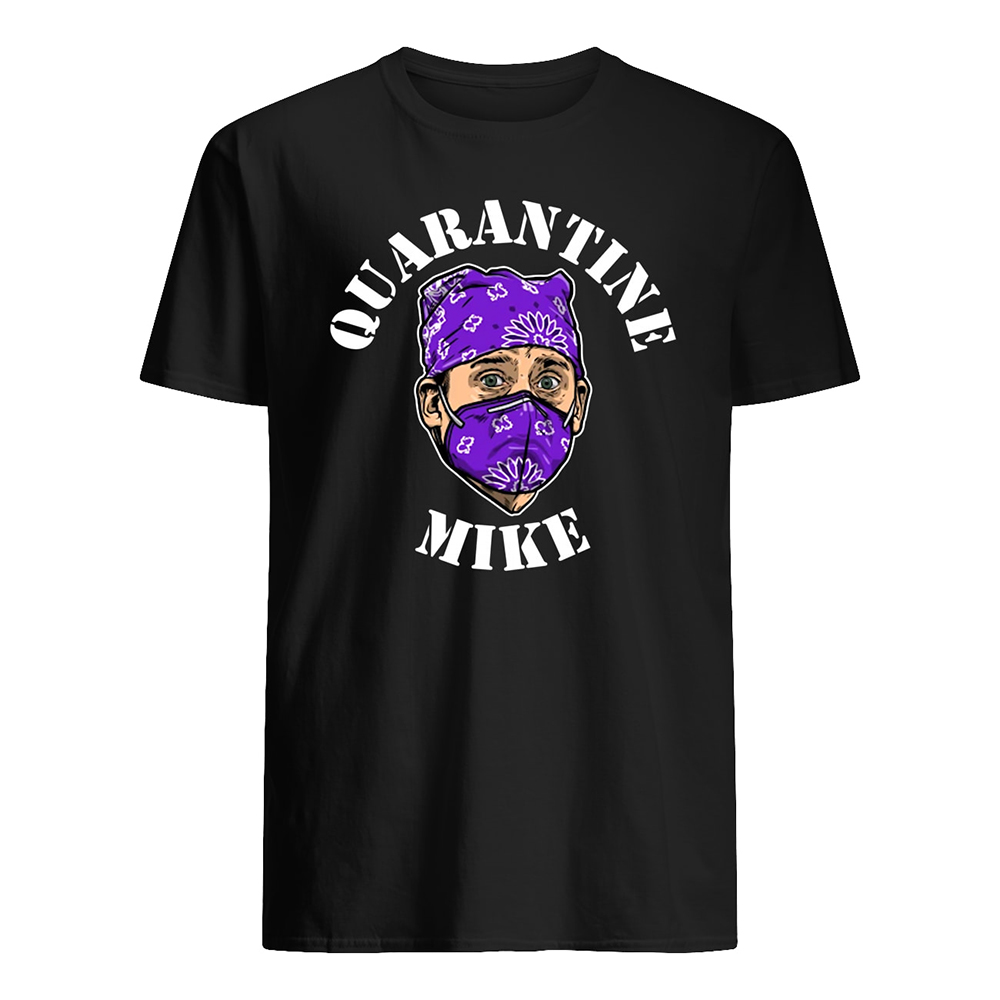 Quarantine mike the office mens shirt