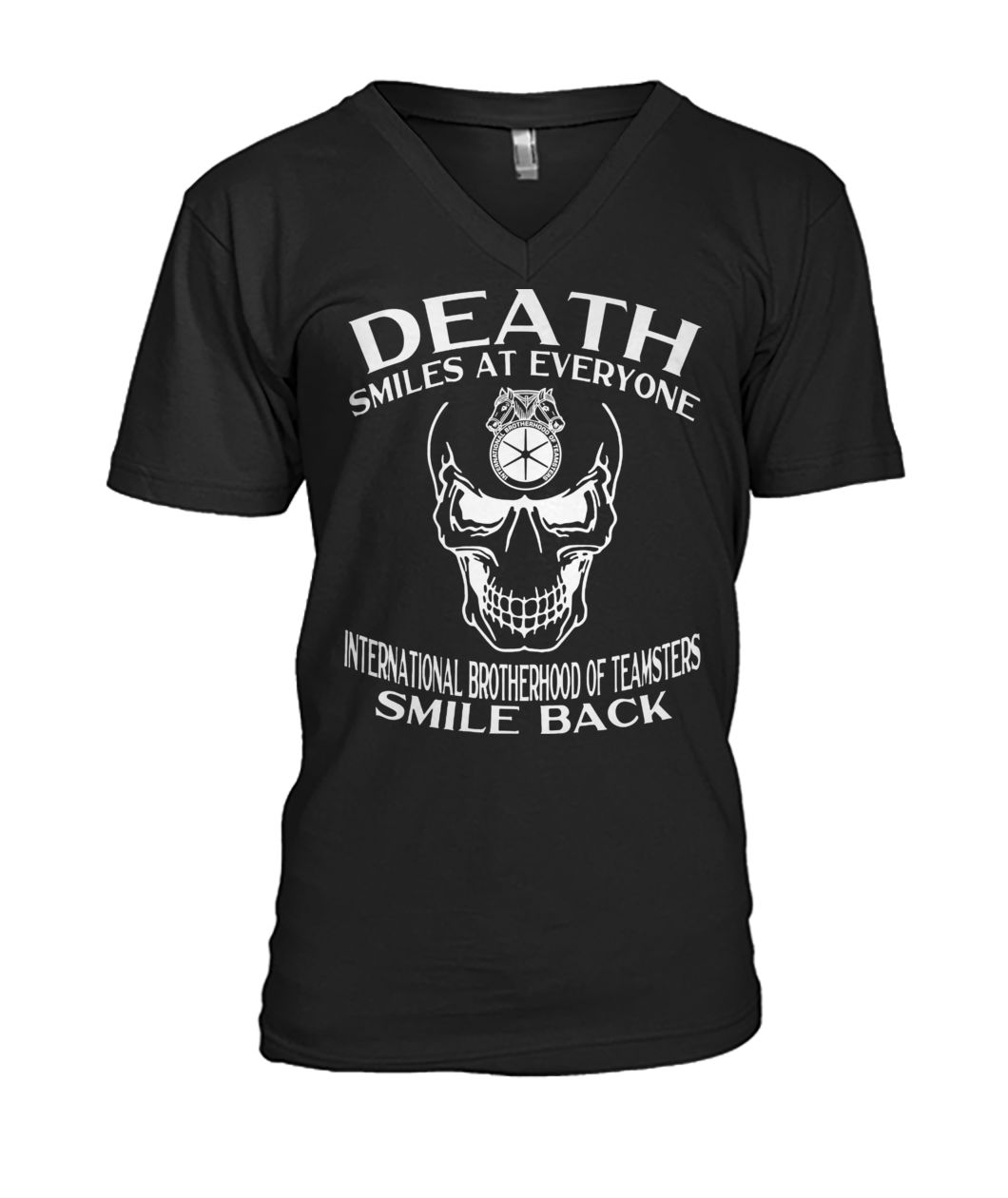 Skull death smiles at everyone international brotherhood of teamsters smile back v-neck