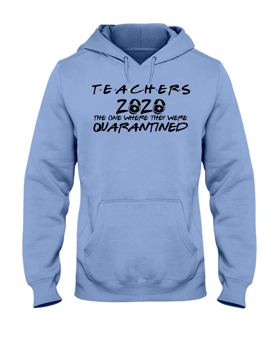 Teacher 2020 the one where they were quarantined friends tv show hoodie