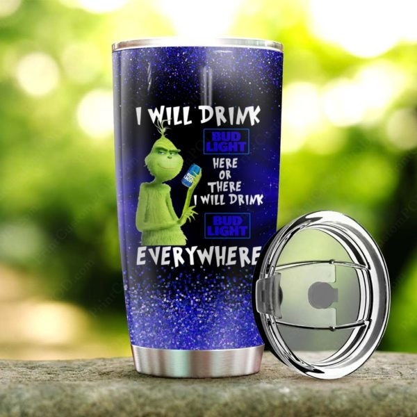 The grinch i will drink bud light steel tumbler 1