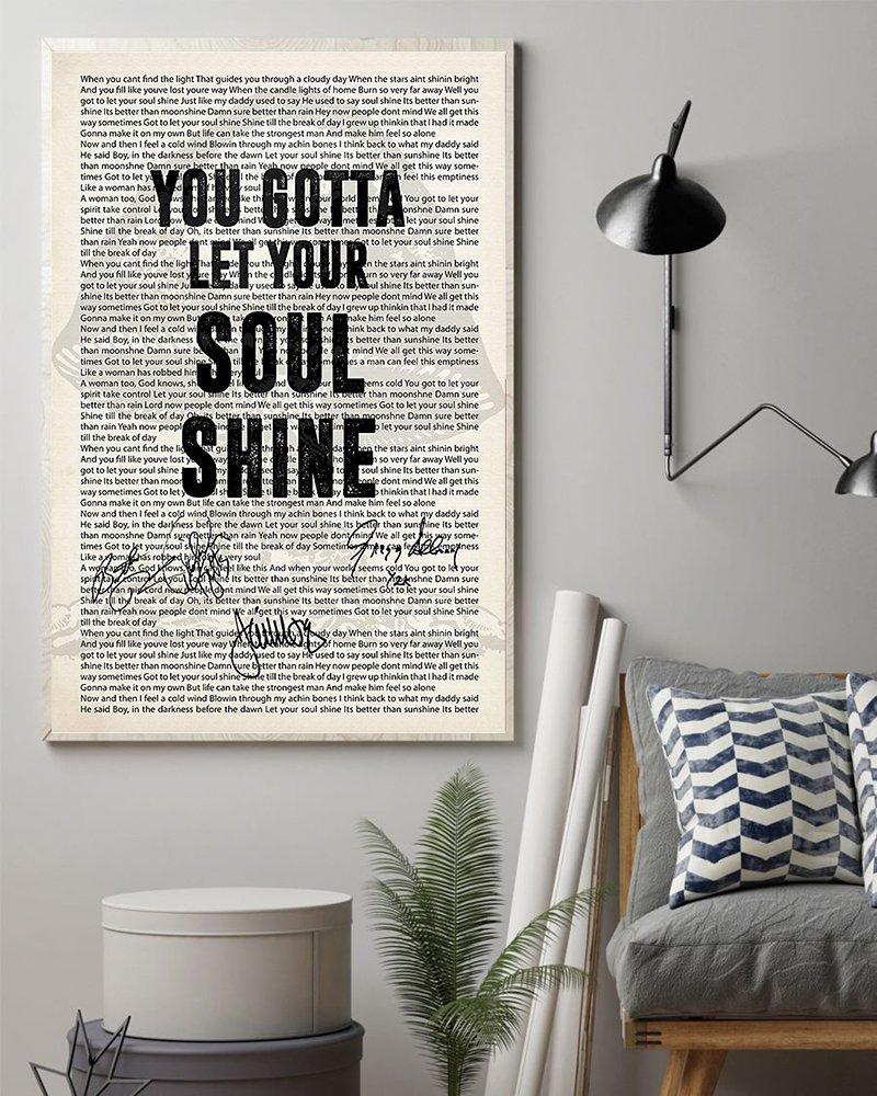 You gotta let your soul shine lyrics signatures poster 2