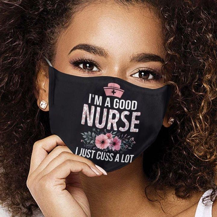 Floral i'm a good nurse i just cuss a lot face mask 4