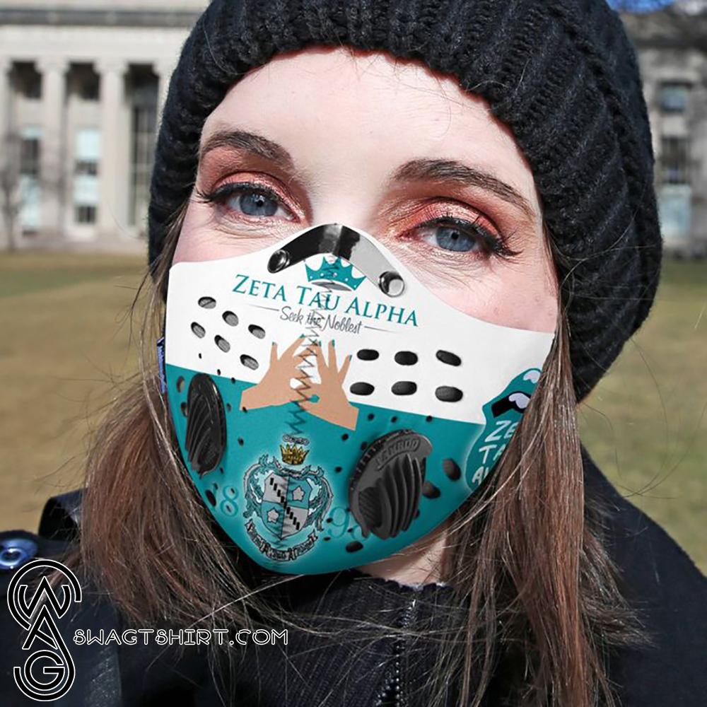 Zeta tau alpha seek the noblest filter activated carbon face mask