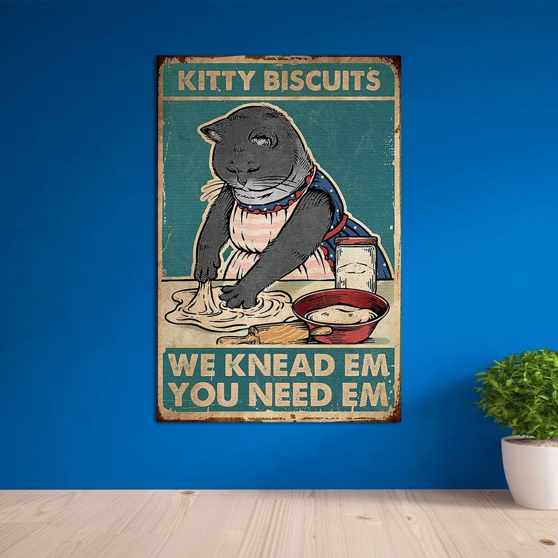Black cat kitty biscuits we knead em you need em vintage poster 2