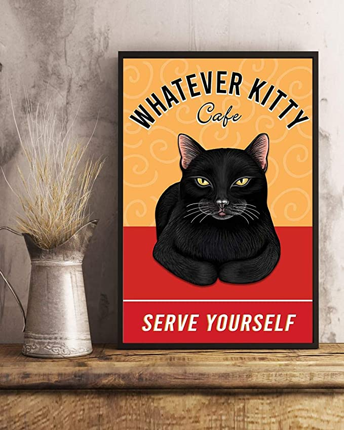 Black cat whatever kitty cafe serve yourself poster 4