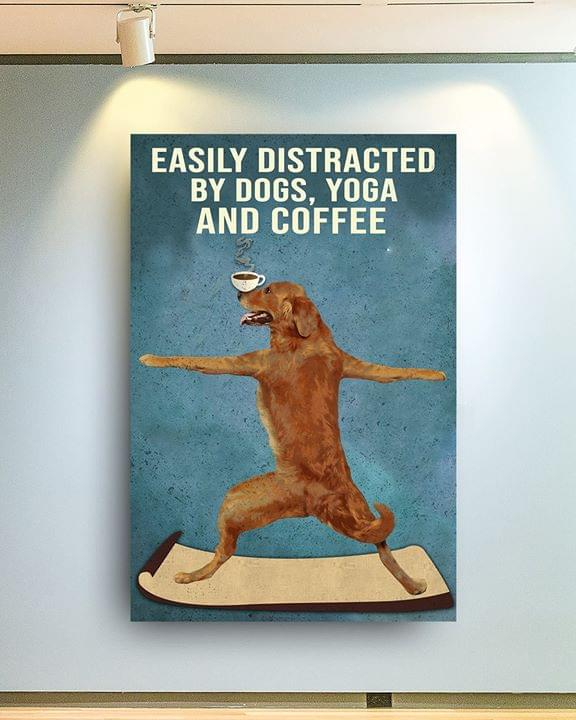 Easily distracted by dogs yoga and coffee retro poster 1